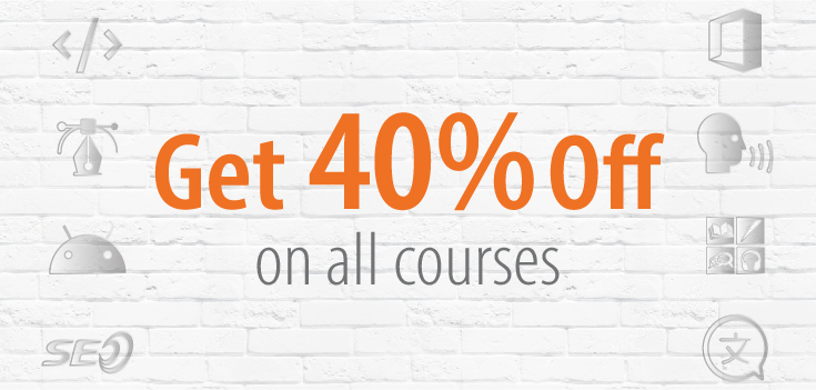 Get 40% Off on All Courses